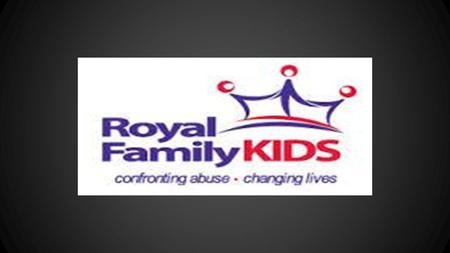 Royal Family Kids is an Organization whose mission is to create life changing moments for children of abuse. By letting them attend a week long camp in.