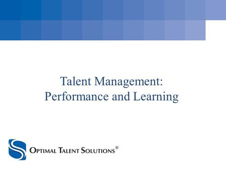 Talent Management: Performance and Learning. Member of South Carolina Federal Credit Union's family of credit union service organizations (CUSO): Indirect.