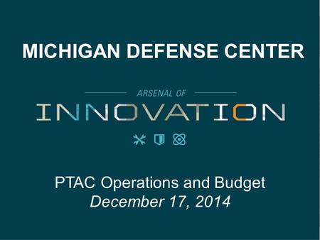 PTAC Operations and Budget December 17, 2014