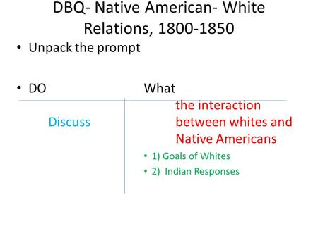DBQ- Native American- White Relations,