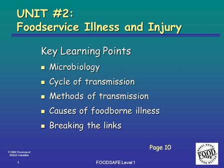 UNIT #2: Foodservice Illness and Injury