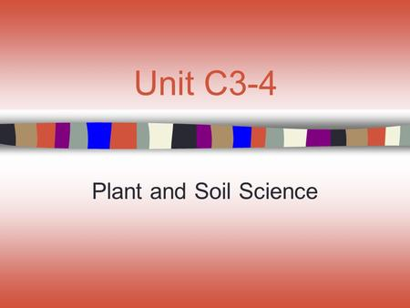 Unit C3-4 Plant and Soil Science. Lesson 4 Understanding Respiration.