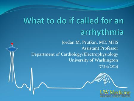 What to do if called for an arrhythmia