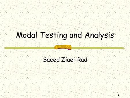 Modal Testing and Analysis