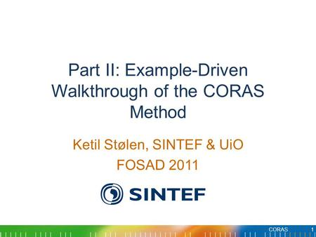 Part II: Example-Driven Walkthrough of the CORAS Method