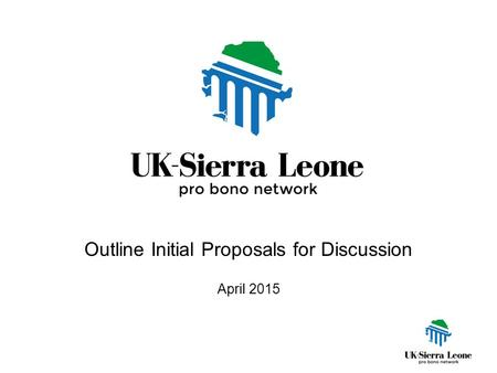 Outline Initial Proposals for Discussion April 2015.