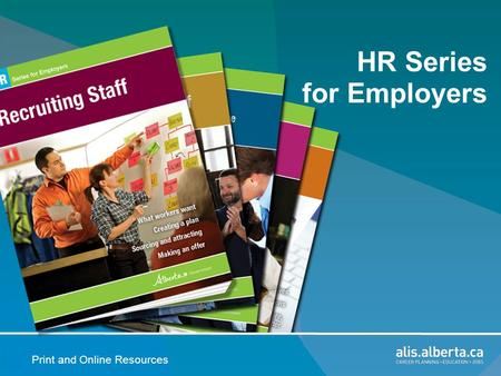 Print and Online Resources HR Series for Employers.