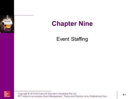 9-1 Chapter Nine Event Staffing. 9-2 Chapter learning objectives 9.1 Appreciate the importance of the staffing function to organisational effectiveness.