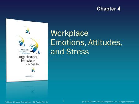 chapter 4 workplace emotions These two work attitudes 4 identify the characteristics of the source, target, and message that affect persuasion  is the emotional component of an attitude.