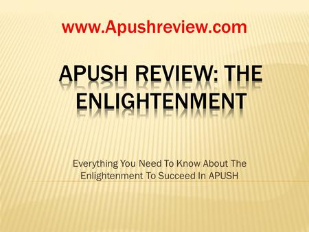 APUSH Review: The Enlightenment