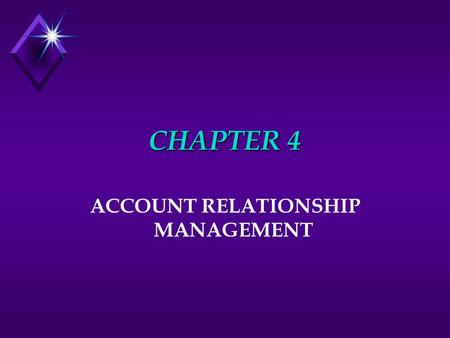 ACCOUNT RELATIONSHIP MANAGEMENT