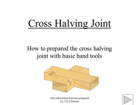 How to prepared the cross halving joint with basic hand tools