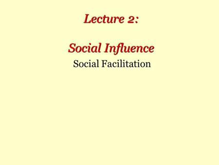 Lecture 2: Social Influence