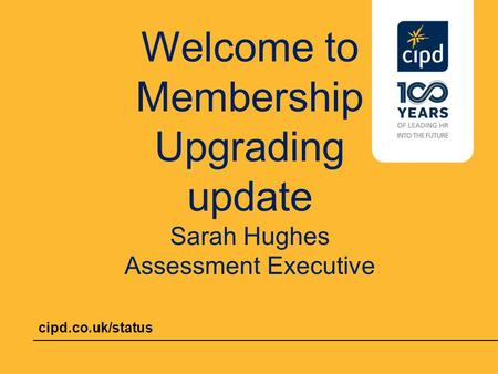 Welcome to Membership Upgrading update