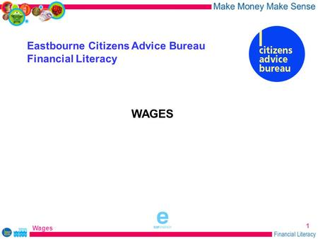 WAGES Eastbourne Citizens Advice Bureau Financial Literacy Wages