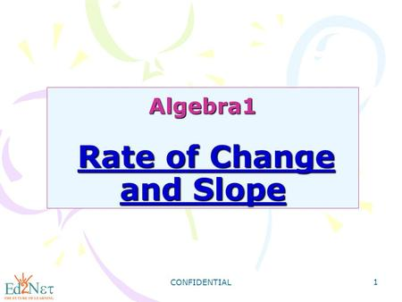 Algebra1 Rate of Change and Slope