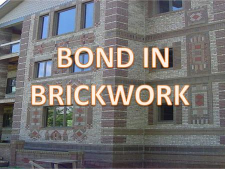 BOND IN BRICKWORK.