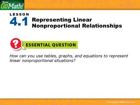 Representing Linear Nonproportional Relationships
