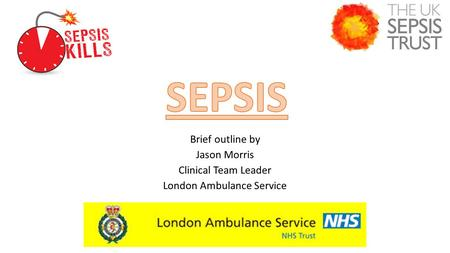 Brief outline by Jason Morris Clinical Team Leader London Ambulance Service.