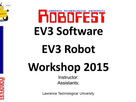 EV3 Software EV3 Robot Workshop 2015