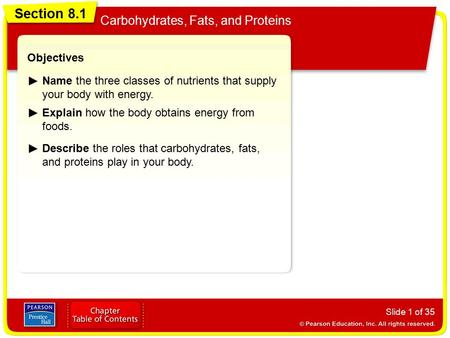 Section 8.1 Carbohydrates, Fats, and Proteins Objectives