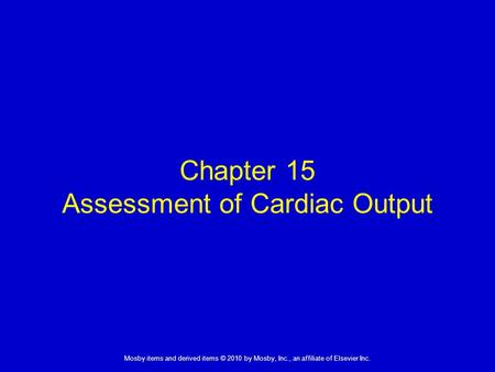 Chapter 15 Assessment of Cardiac Output