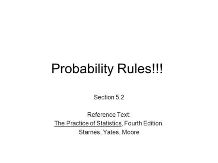 The Practice of Statistics, Fourth Edition.