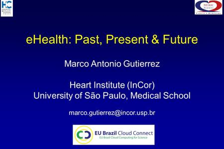 eHealth: Past, Present & Future