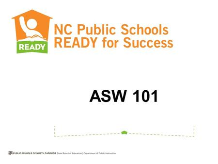 ASW 101. Standard I: Teachers demonstrate leadership. Standard II: Teachers establish a respectful environment for a diverse population of students. Standard.