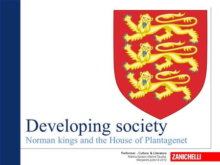 Developing society Norman kings and the House of Plantagenet