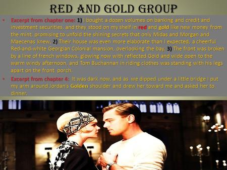 Red and gold group Excerpt from chapter one: 1) I bought a dozen volumes on banking and credit and investment securities, and they stood on my shelf in.