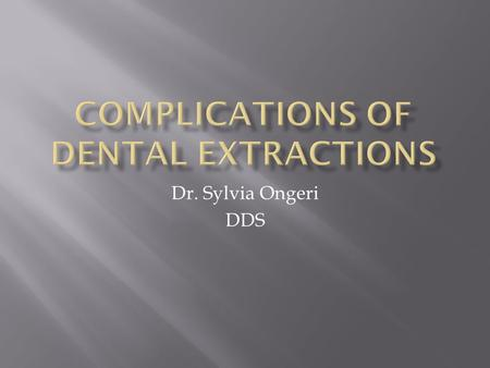Complications of Dental Extractions