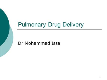 Pulmonary Drug Delivery