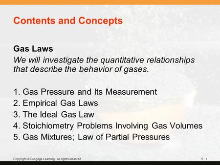 Contents and Concepts Gas Laws