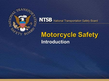 Motorcycle Safety Introduction. Total Highway Fatalities 1997-2006.