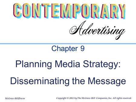 Chapter 9 Planning Media Strategy: Disseminating the Message