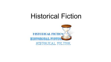 Historical Fiction.
