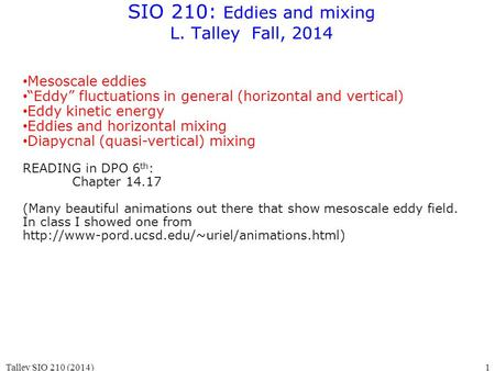 SIO 210: Eddies and mixing L. Talley Fall, 2014