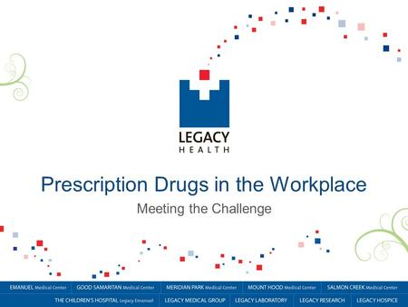 Prescription Drugs in the Workplace Meeting the Challenge.