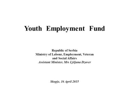 Youth Employment Fund Republic of Serbia