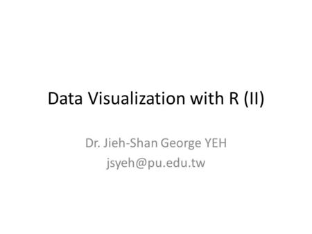 Data Visualization with R (II)