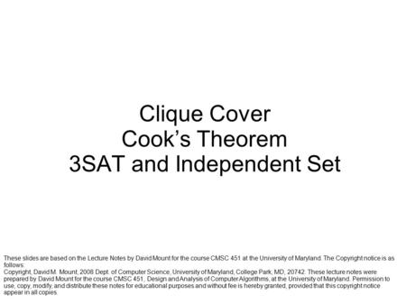 Clique Cover Cook's Theorem 3SAT and Independent Set