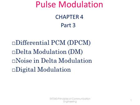 Pulse Modulation CHAPTER 4 Part 3