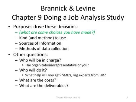 Brannick & Levine Chapter 9 Doing a Job Analysis Study