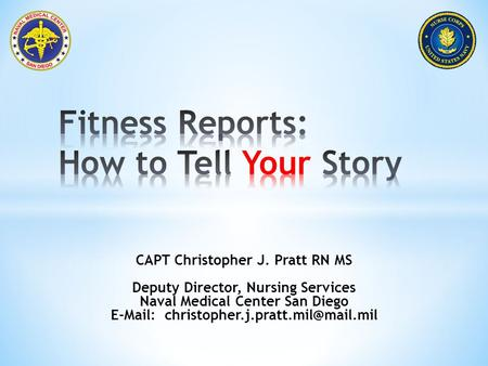 Fitness Reports: How to Tell Your Story