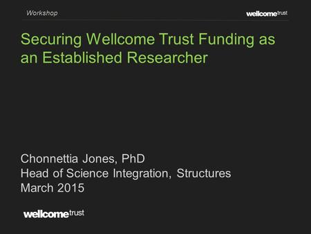 Securing Wellcome Trust Funding as an Established Researcher
