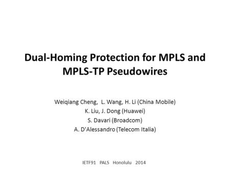 Dual-Homing Protection for MPLS and MPLS-TP Pseudowires