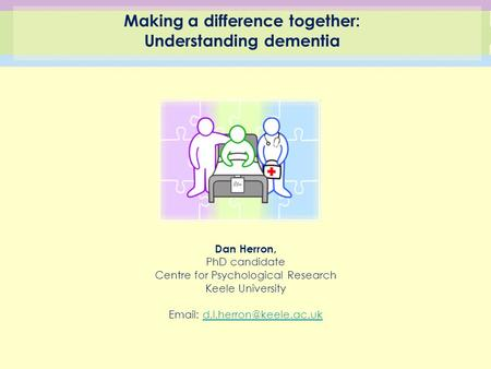 Making a difference together: Understanding dementia