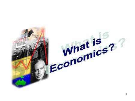 1. 2 From the Syllabus: Introduction to Economics Students learn to: Examine economic issues  Identify * the opportunity costs involved in economic decisions.