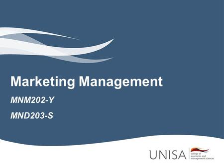 Marketing Management MNM202-Y MND203-S.